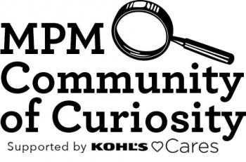 mpm community of curiosity supported by kohls cares