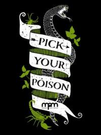 pick your poison logo on ribbon with snake